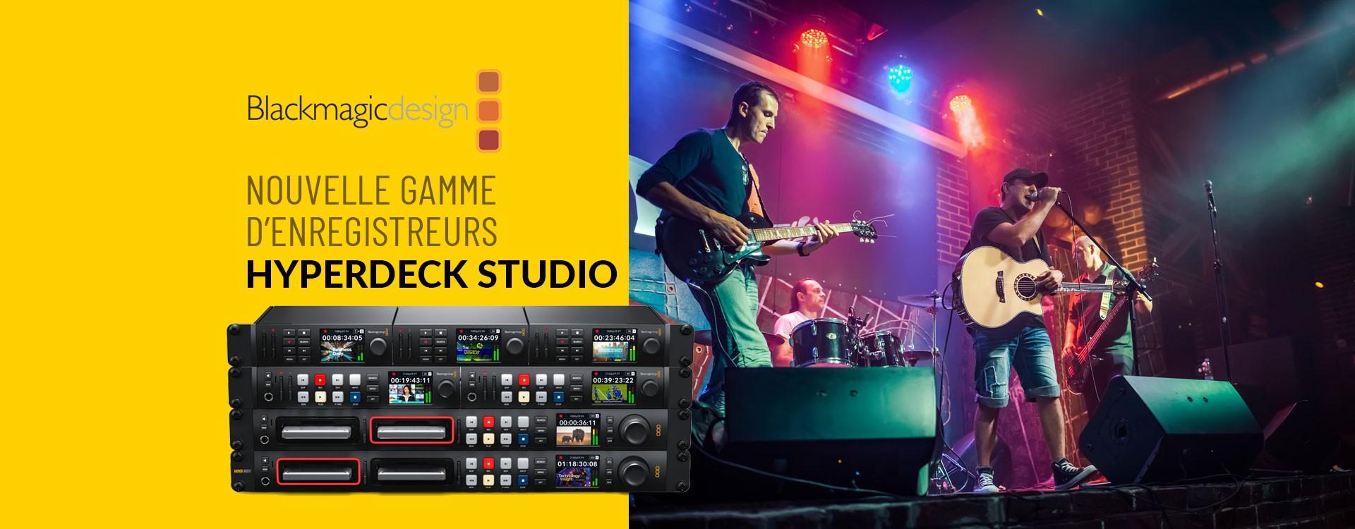 """Blackmagic Design renouvelle sa gamme """"HyperDeck Studio"""""""