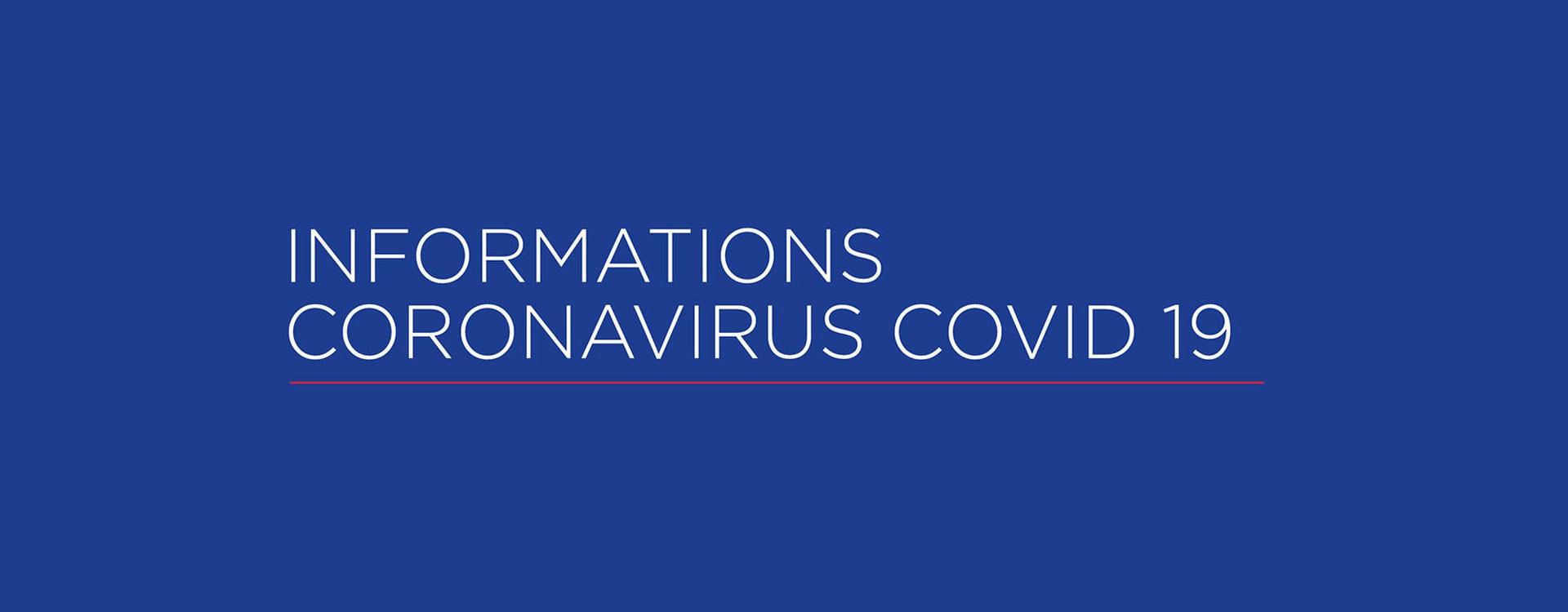 Dispositions face au Coronavirus (COVID-19)